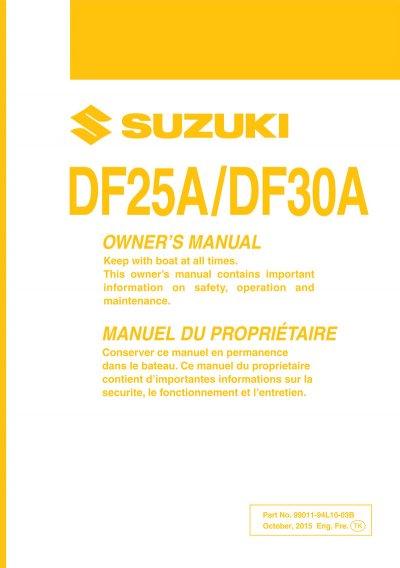 suzuki owners manual df25a df30a 2015 99011 94l01 03b rh brownspoint com suzuki df250 outboard owners manual DF250 Suzuki Service Manual