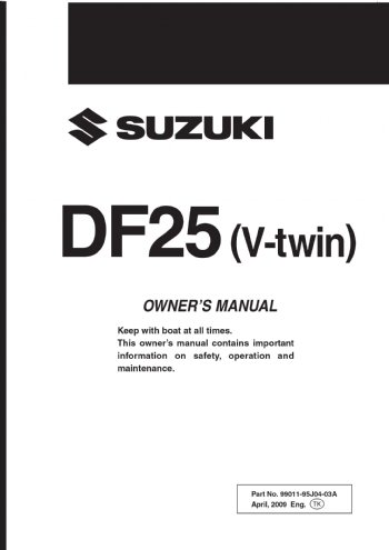 suzuki owners manual df 25 v twin 2010 99011 95j04 03a rh brownspoint com Signo De Strapping Cart DF 15 DF 15 Missile