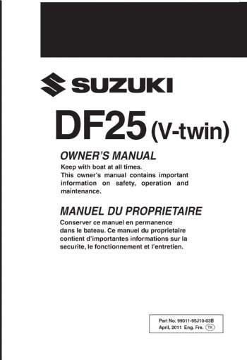 suzuki owners manual df 25 v twin s n 210001 99011 95j10 03b rh brownspoint com Twin Suzuki DF300 Suzuki DF300 Gauges