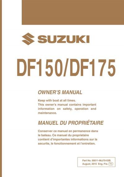suzuki owners manual df150 df175 2016 99011 96j70 03b rh brownspoint com Suzuki DF175 Parts Suzuki Outboard DF 175 White Pictures