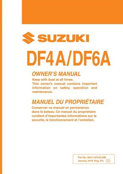 suzuki owners manual df4a df6a 2017 99011 97l00 03b rh brownspoint com suzuki df 300 service manual pdf suzuki df 300 service manual download
