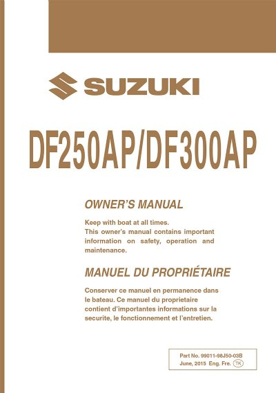 suzuki owners manual df250ap df300ap 2016 99011 98j50 03b rh brownspoint com Suzuki Marine Dealer Suzuki Marine Dealer Sign