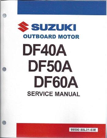 suzuki df40a df50a df60a service manual 99500 88l01 01e rh brownspoint com 1991 Suzuki Sidekick Manual Suzuki Boulevard C50 Owner's Manual