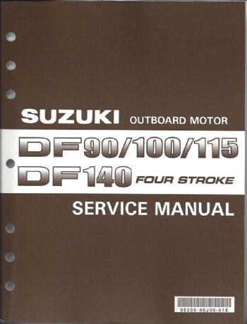 suzuki df90 df100 df115 df140 service manual 99500 90j09 01e rh brownspoint com Suzuki DF140 Online Repair Manual Suzuki DF140 Specifications