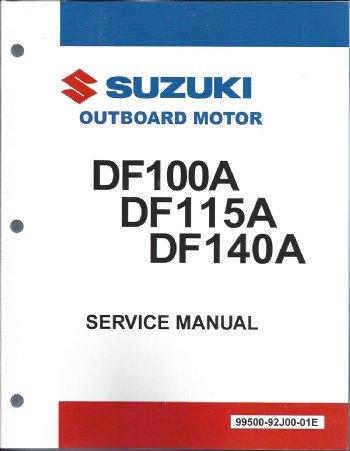 suzuki df100a df115a df140a service manual 99500 92j00 01e rh brownspoint com Suzuki DF150 Suzuki DF175 Problems