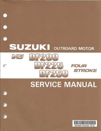 suzuki df 200 df 225 df 250 df 250s service manual 99500 93j05 01e rh brownspoint com suzuki 200 hp outboard service manual Suzuki Outboard Boat Motors
