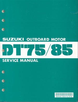 suzuki dt75 dt85 service manual 99500 95516 01e rh brownspoint com Suzuki 6 HP Outboard Suzuki 4 Stroke Outboards