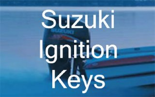 Suzuki Outboard Ignition Keys